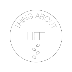 Thing about Life